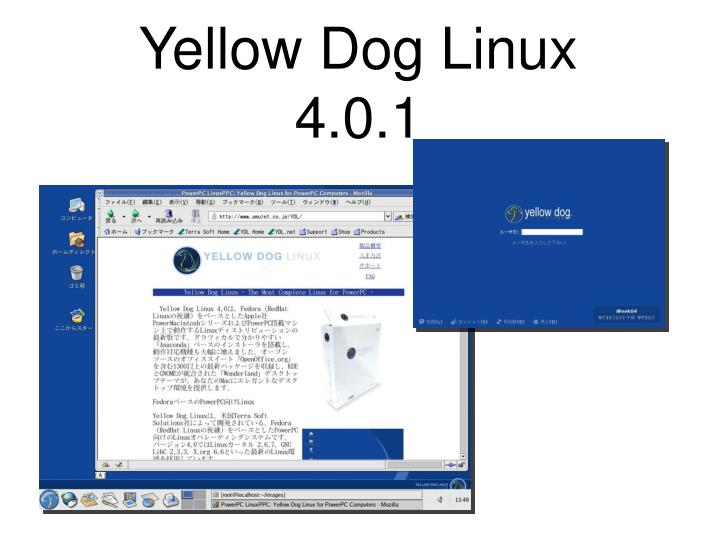 Yellow Dog Linux 4.0.1