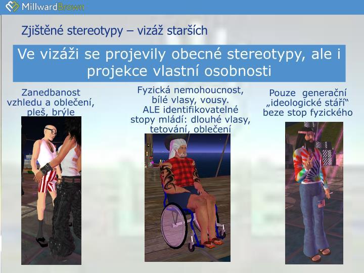 Zjištěné stereotypy – vizáž starších