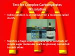 test for complex carbohydrates iki solution