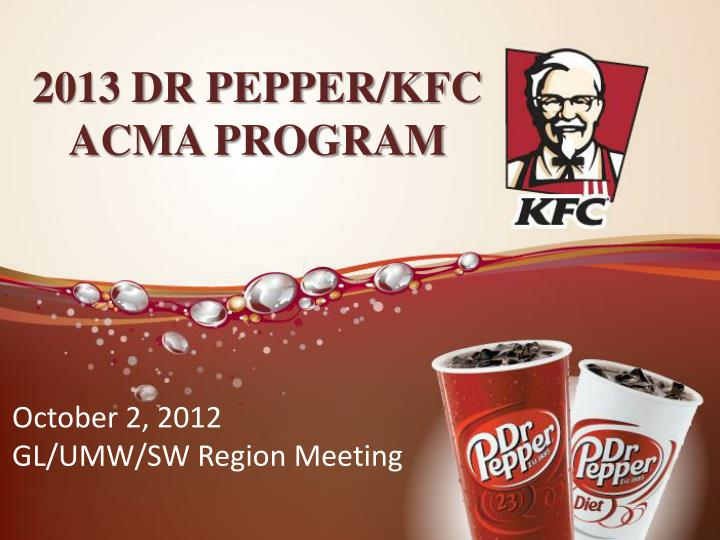 2013 dr pepper kfc acma program