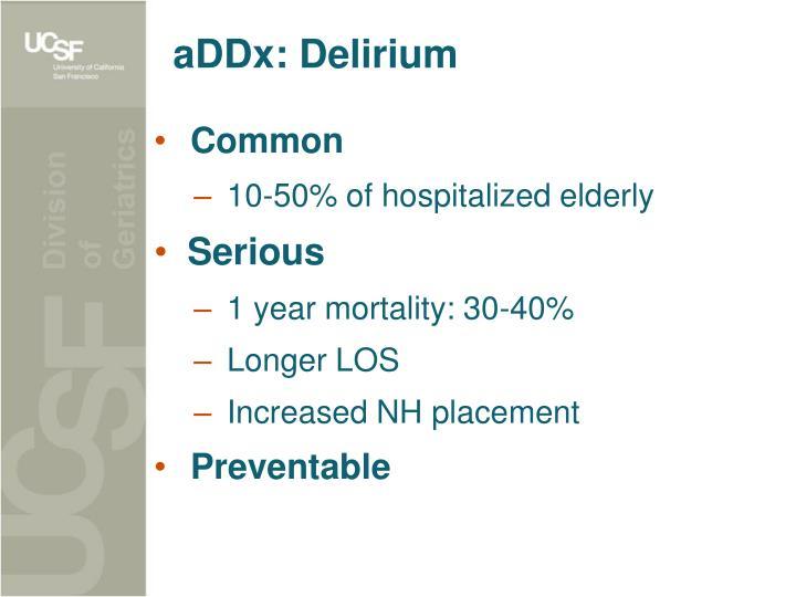 aDDx: Delirium