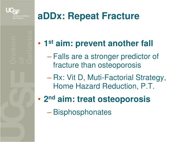 aDDx: Repeat Fracture