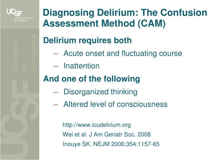 Diagnosing Delirium: The Confusion Assessment Method (CAM)