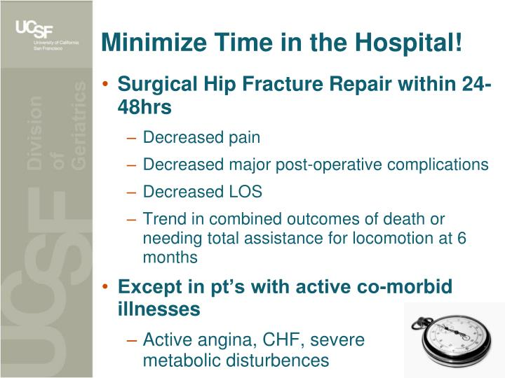 Minimize Time in the Hospital!