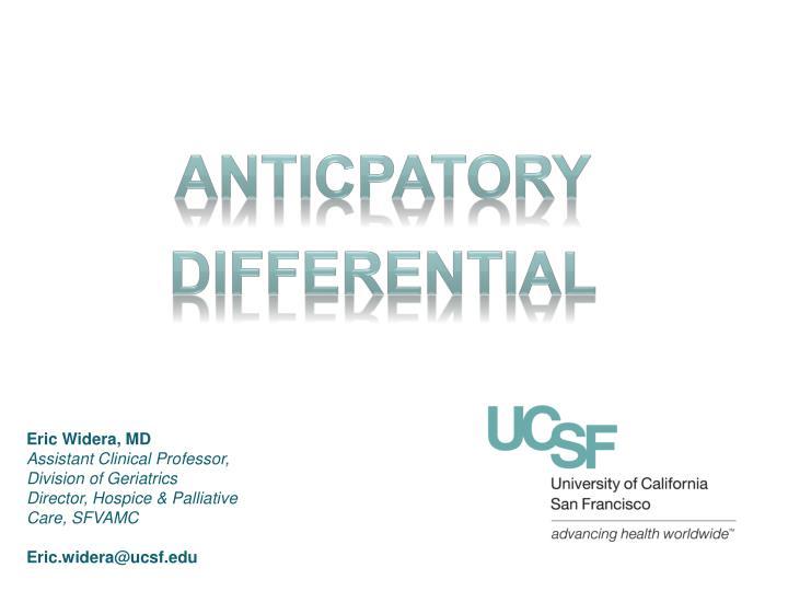Anticpatory