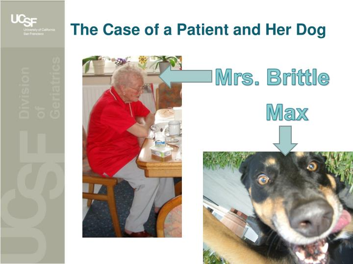 The case of a patient and her dog