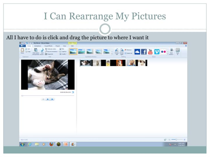 I Can Rearrange My Pictures