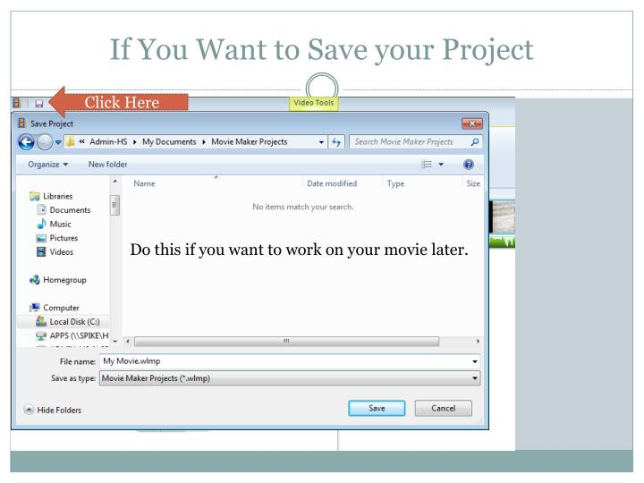 If You Want to Save your Project