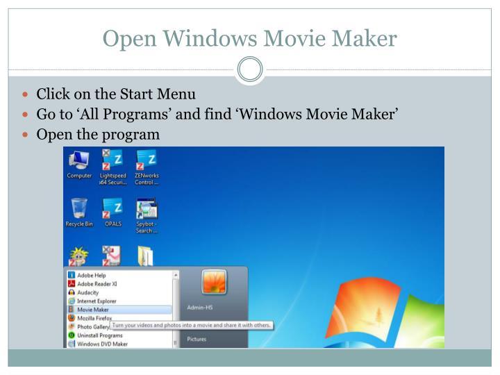Open Windows Movie Maker