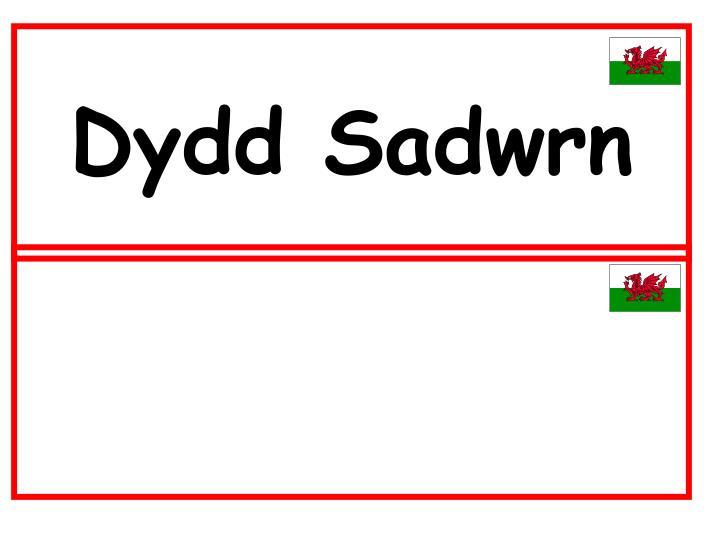 Dydd Sadwrn