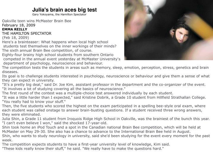 Julia's brain aces big test