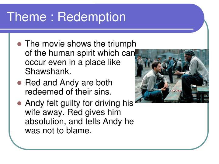Theme : Redemption