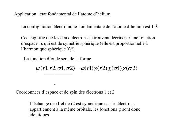 Application : état fondamental de l'atome d'hélium
