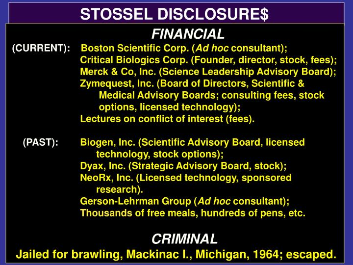 STOSSEL DISCLOSURE$