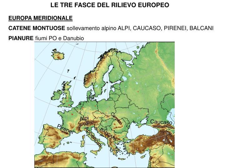 LE TRE FASCE DEL RILIEVO EUROPEO
