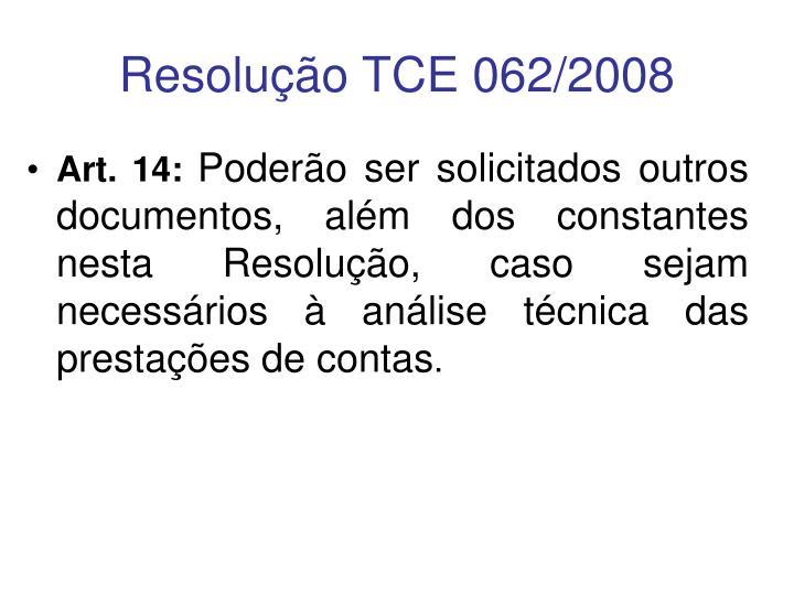 Resolução TCE 062/2008