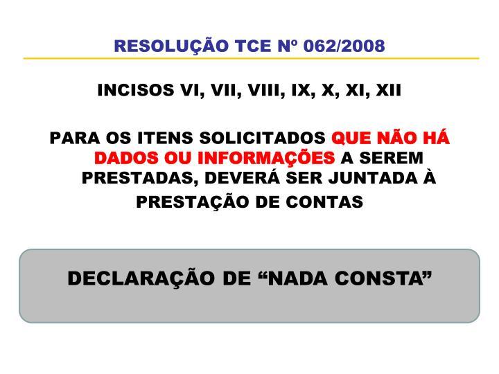 RESOLUÇÃO TCE Nº 062/2008