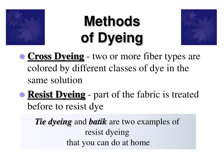 Methods of dyeing