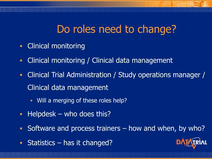 Do roles need to change?