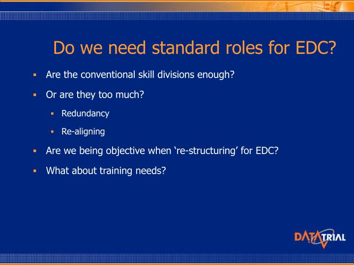 Do we need standard roles for EDC?