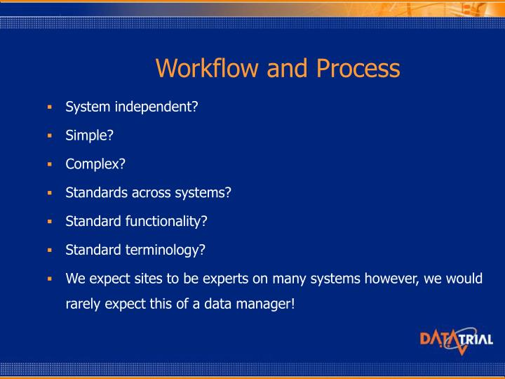 Workflow and Process