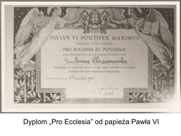 """Dyplom """"Pro Ecclesia"""" od papieża Pawła VI"""