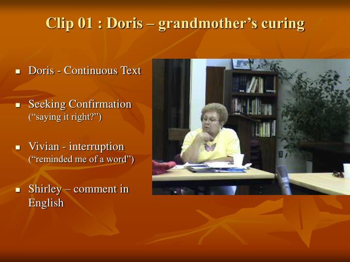 Clip 01 : Doris – grandmother's curing