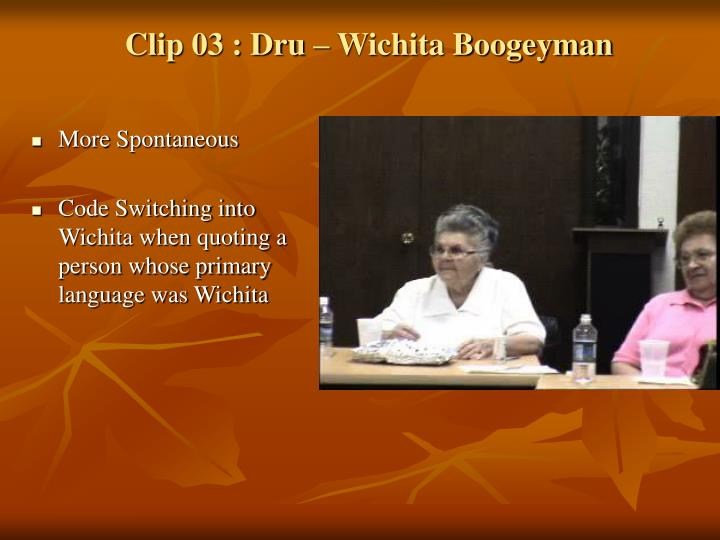 Clip 03 : Dru – Wichita Boogeyman