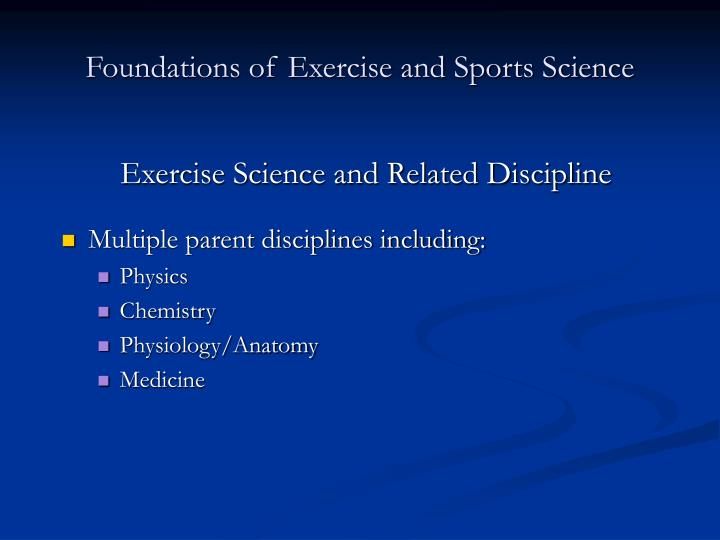 Foundations of Exercise and Sports Science