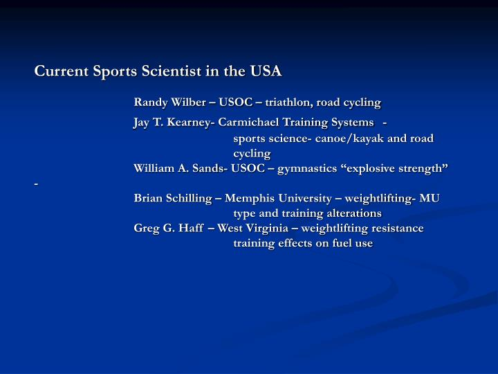 Current Sports Scientist in the USA