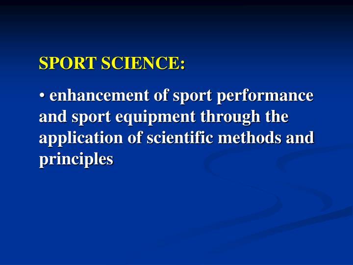 SPORT SCIENCE: