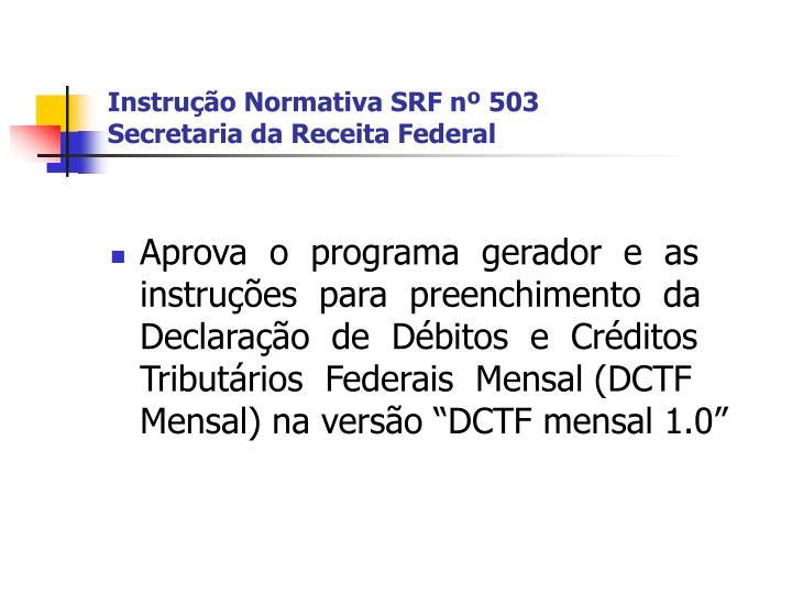 Instrução Normativa SRF nº 503