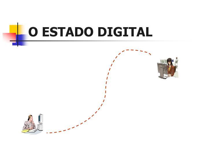 O ESTADO DIGITAL