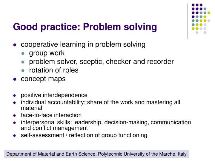 Good practice: Problem solving
