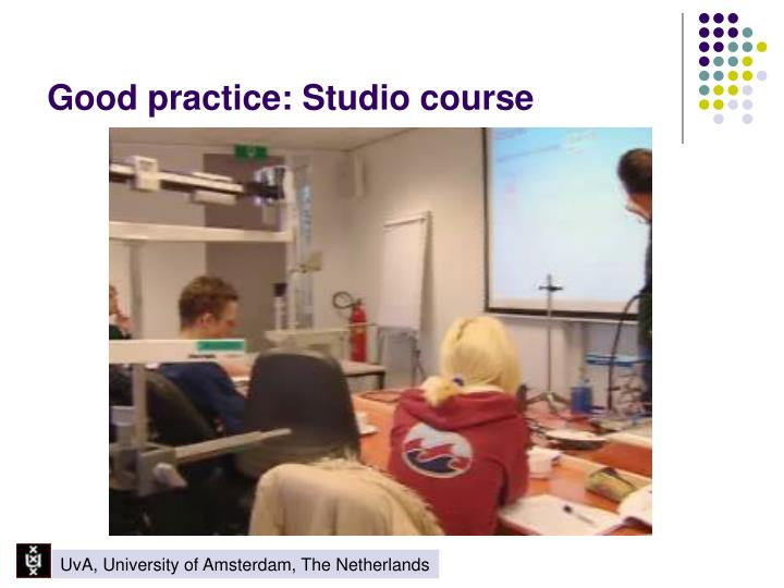 Good practice: Studio course