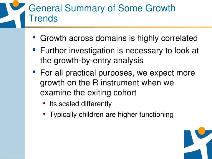 General Summary of Some Growth Trends