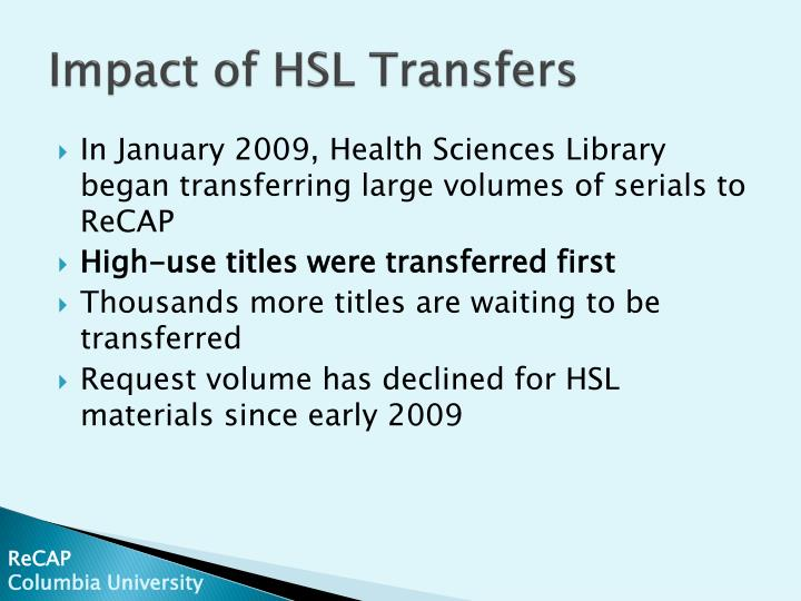 Impact of HSL Transfers
