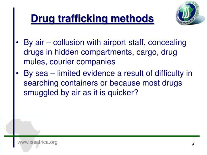 Drug trafficking methods