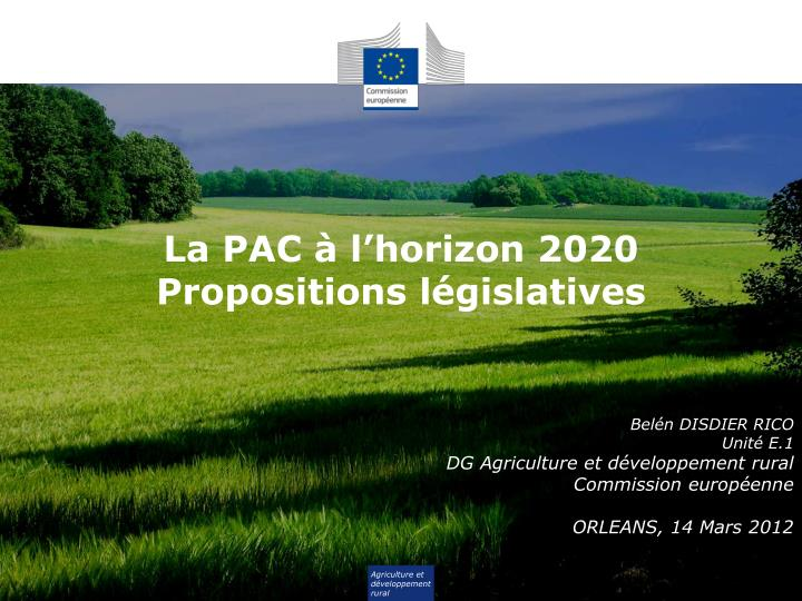 La pac l horizon 2020 propositions l gislatives