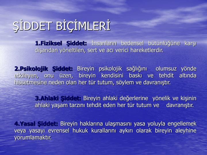 ŞİDDET BİÇİMLERİ