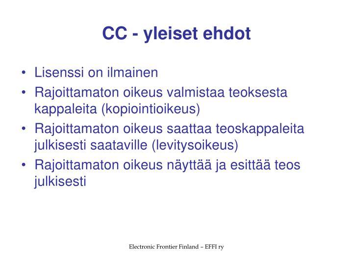 CC - yleiset ehdot