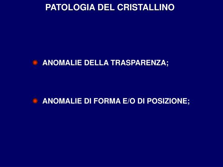 PATOLOGIA DEL CRISTALLINO
