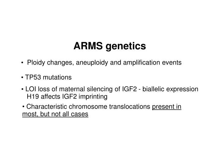 ARMS genetics