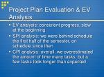 project plan evaluation ev analysis