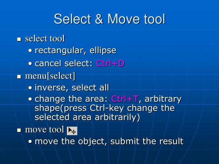 Select & Move tool