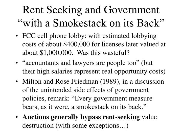 "Rent Seeking and Government ""with a Smokestack on its Back"""