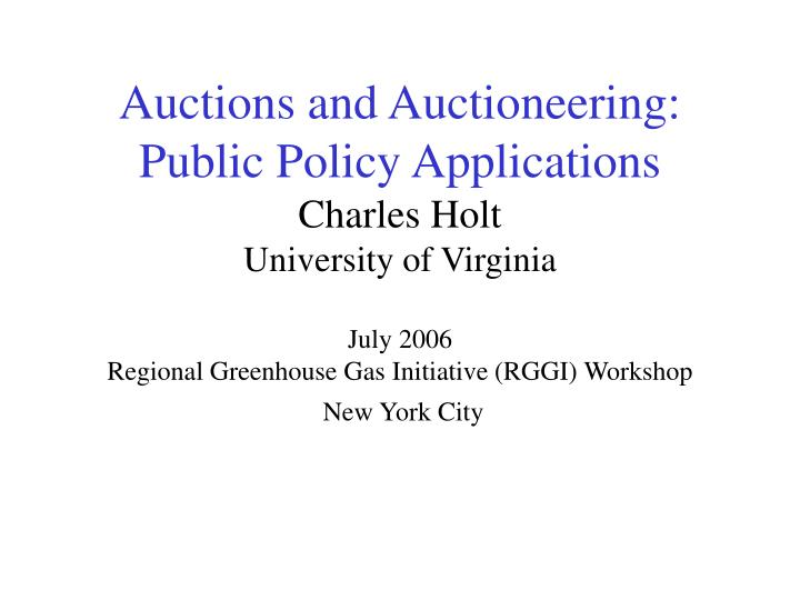 Auctions and Auctioneering: