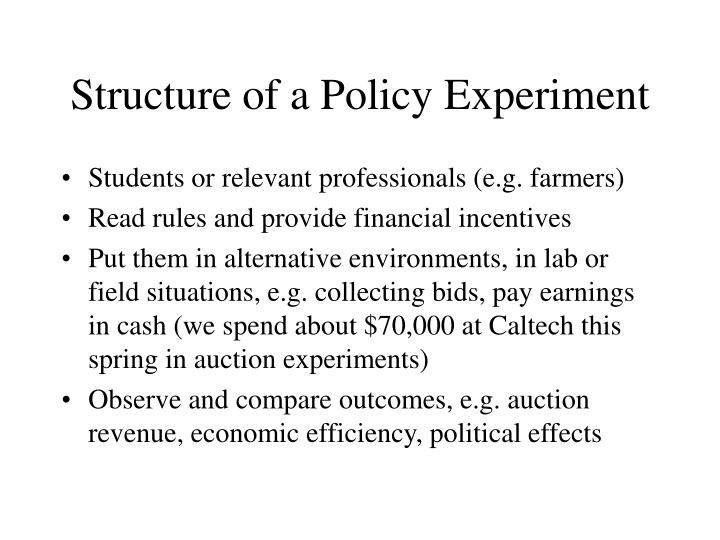 Structure of a Policy Experiment
