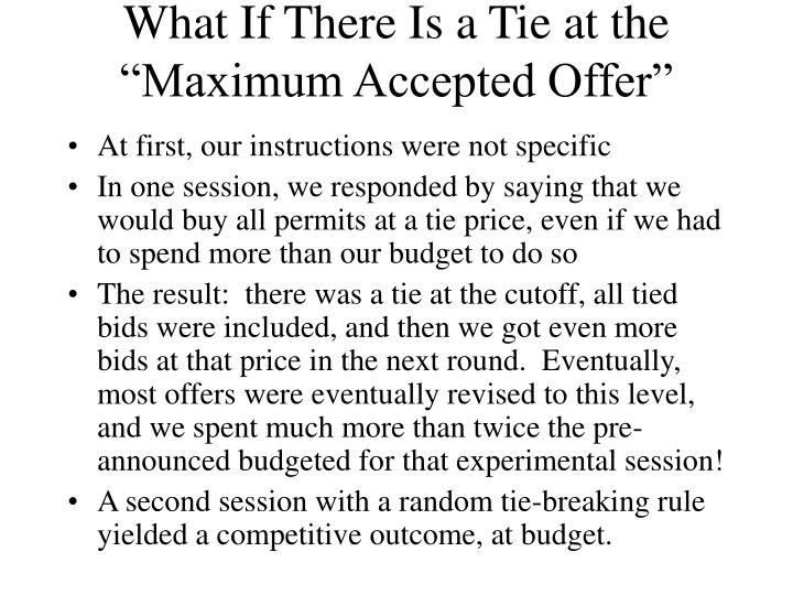 "What If There Is a Tie at the ""Maximum Accepted Offer"""