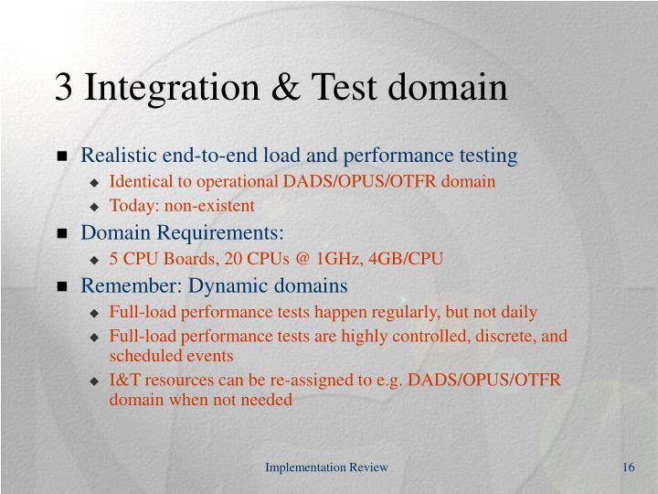 3 Integration & Test domain